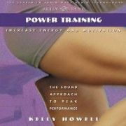 Power Training in the Zone: Vol. II - Kelly Howell